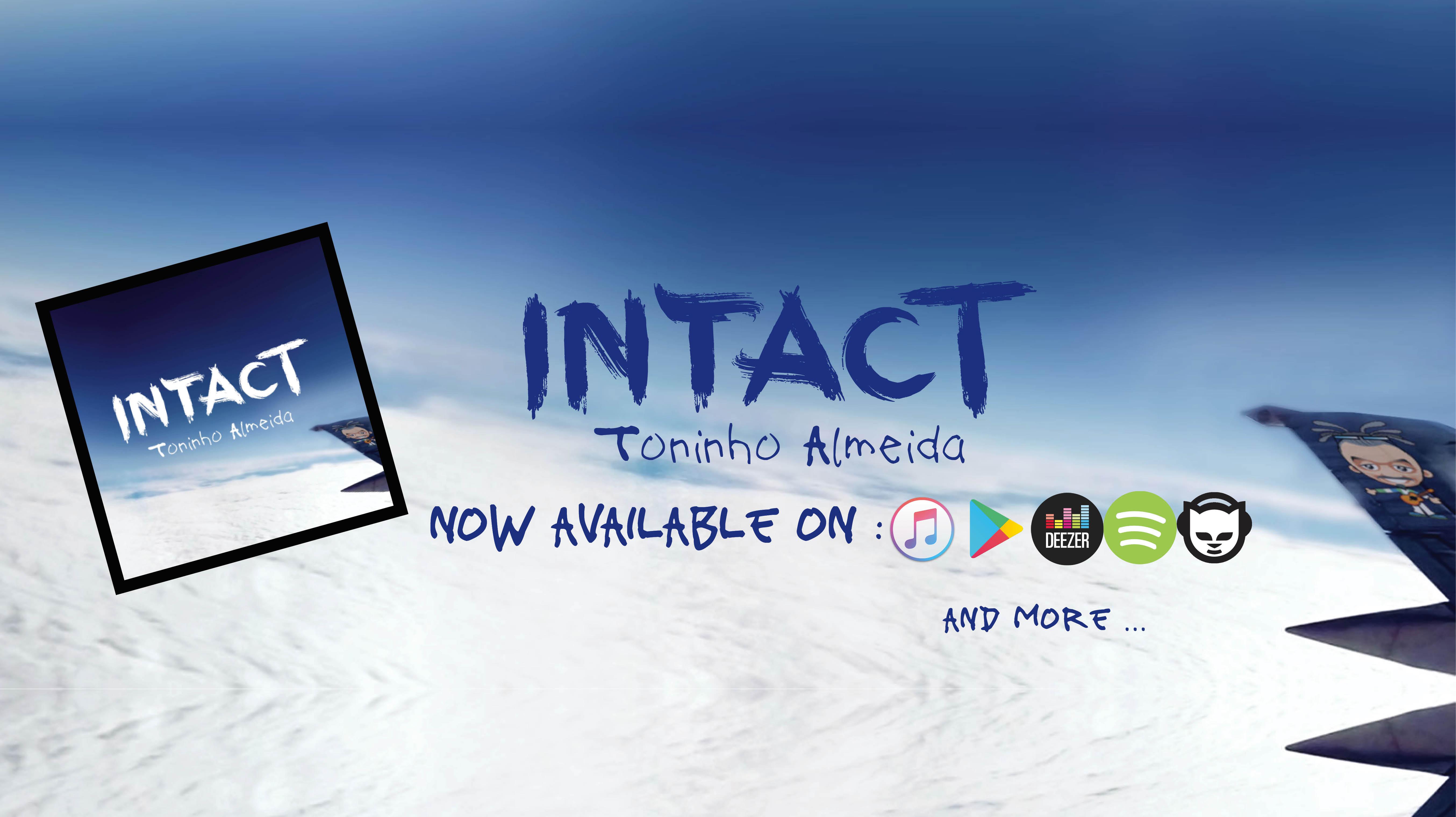 Toninho Almeida - Intact out may 6th