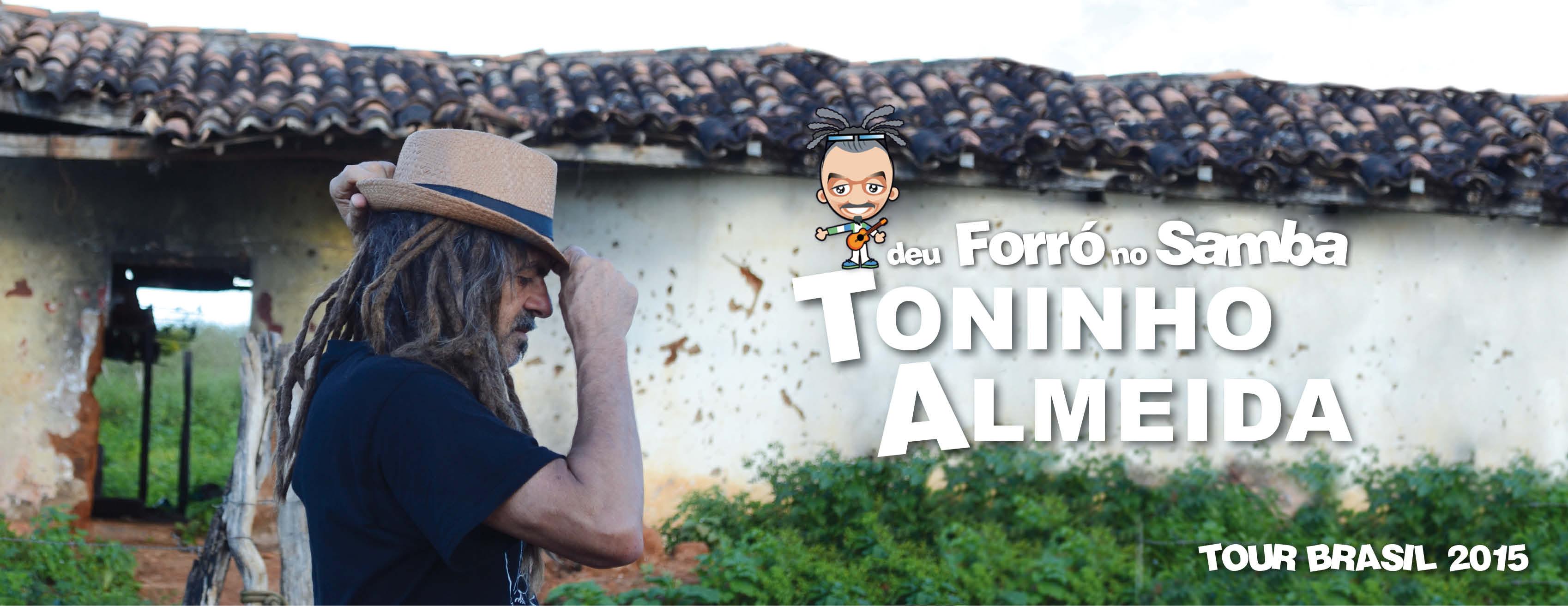 Toninho Almeida Tour Brasil Begin !